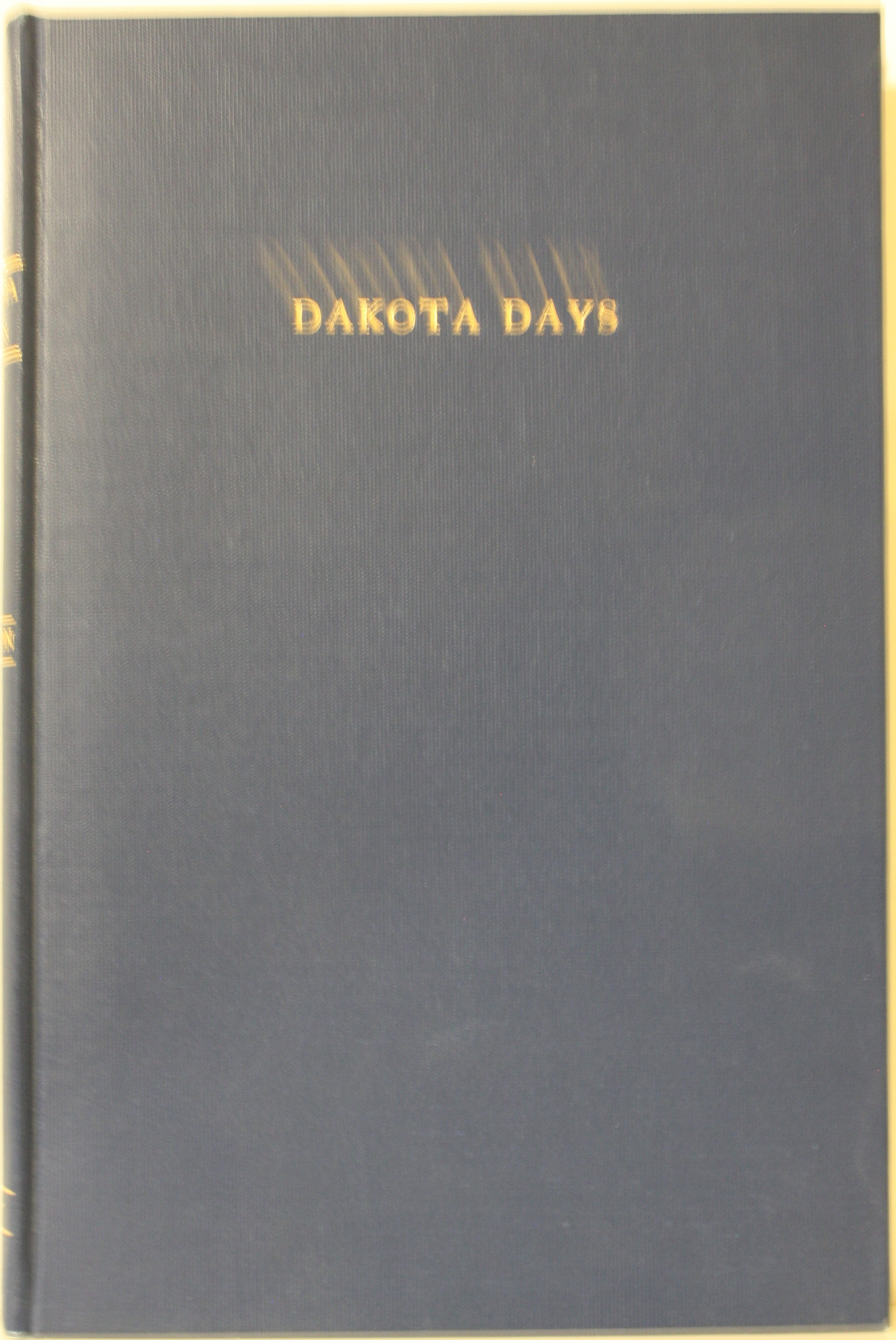 Image for Dakota Days May 1886 - August 1898