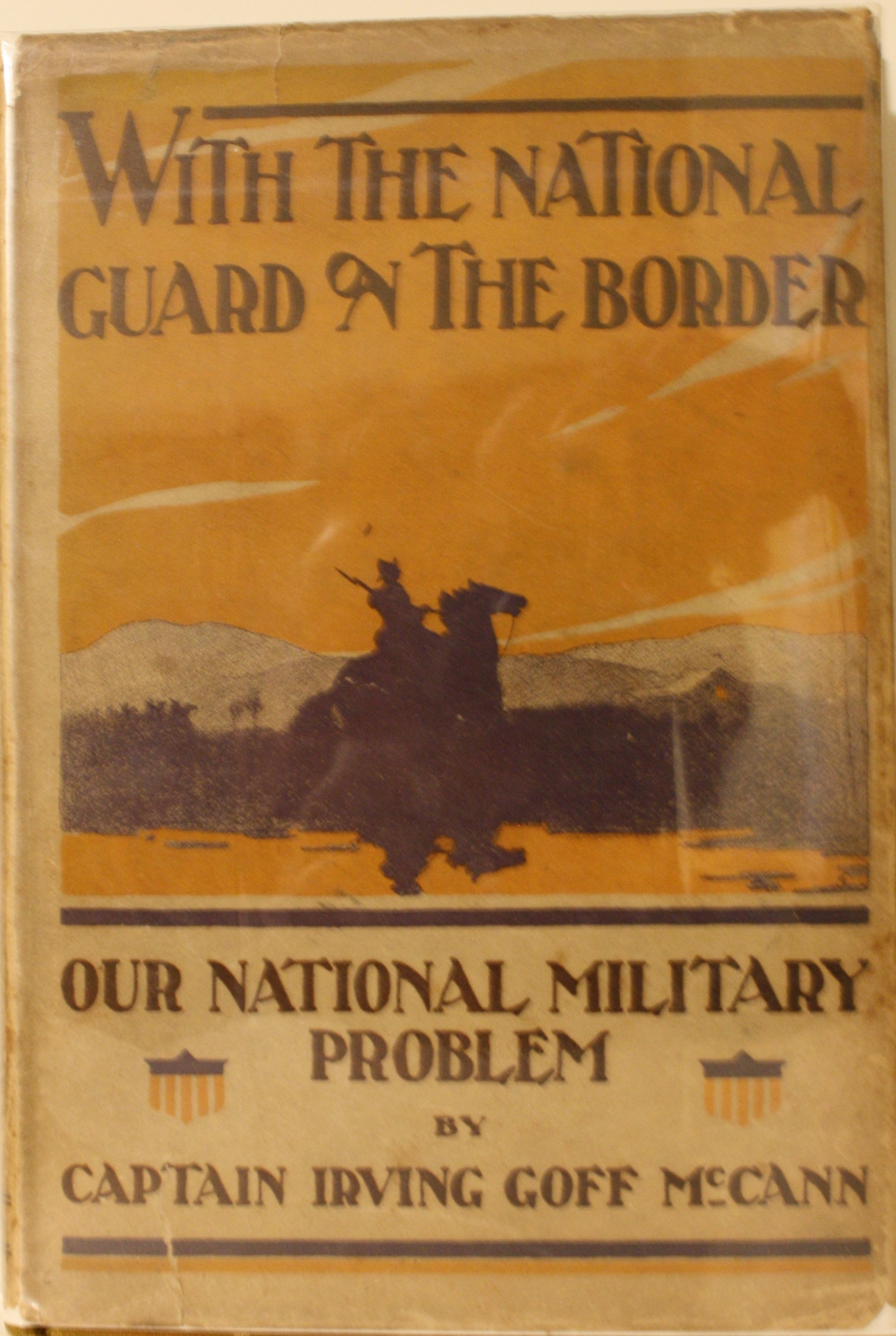 Image for With The National Guard On The Border Our National Military Problem Illustrated