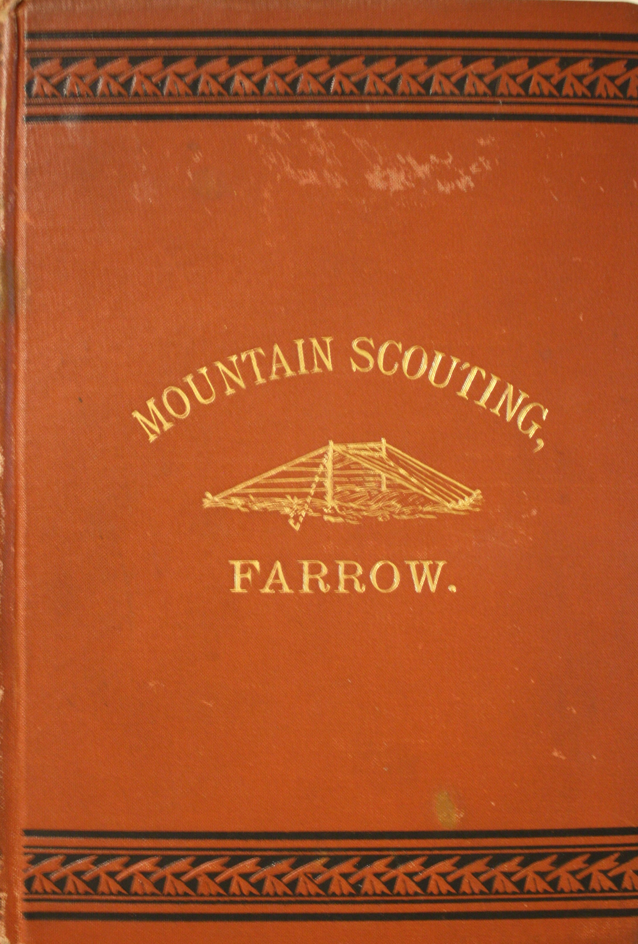 Image for Mountain Scouting A Hand-Book for Officers and Soldiers On The Frontiers. Profusely Illustrated And Containing Numerous Notes On The Art Of Travel.