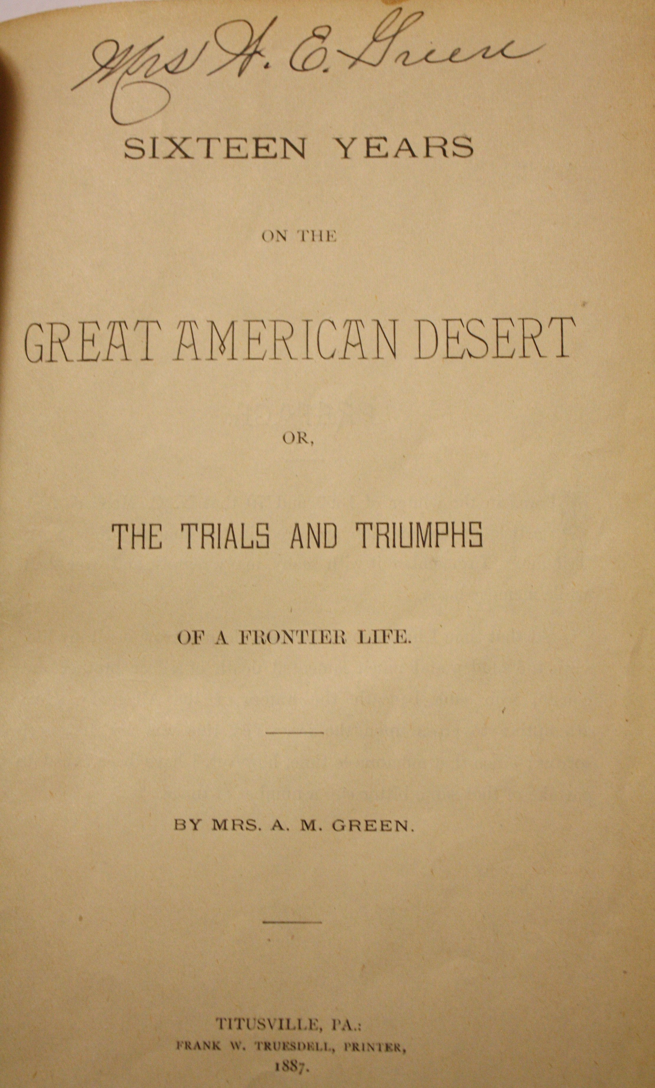Image for Sixteen Years on the Great American Desert or, The Trials & Triumphs of a Frontier Life