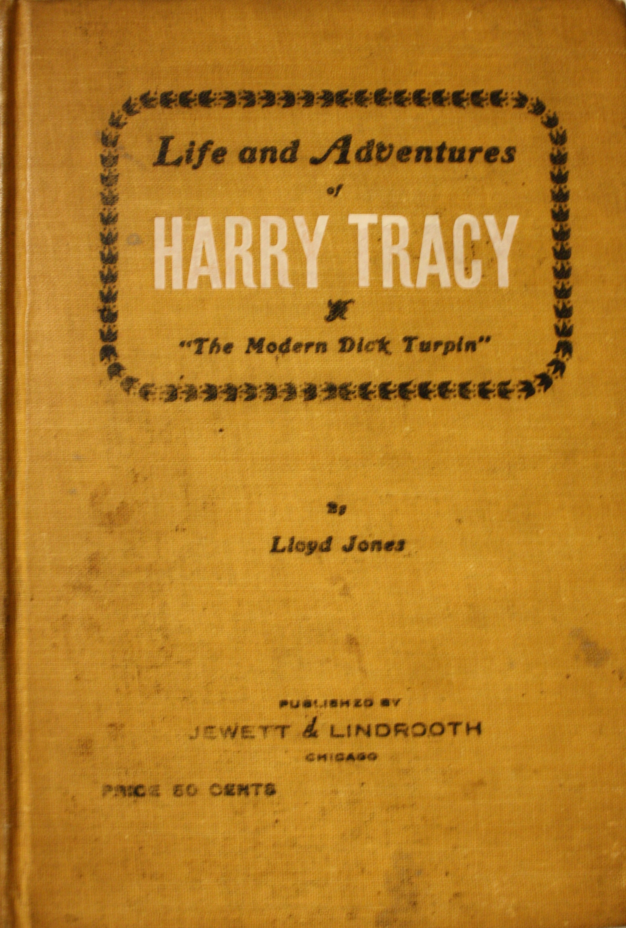 Image for Life and Adventures of Harry Tracy The Modern Dick Turpin
