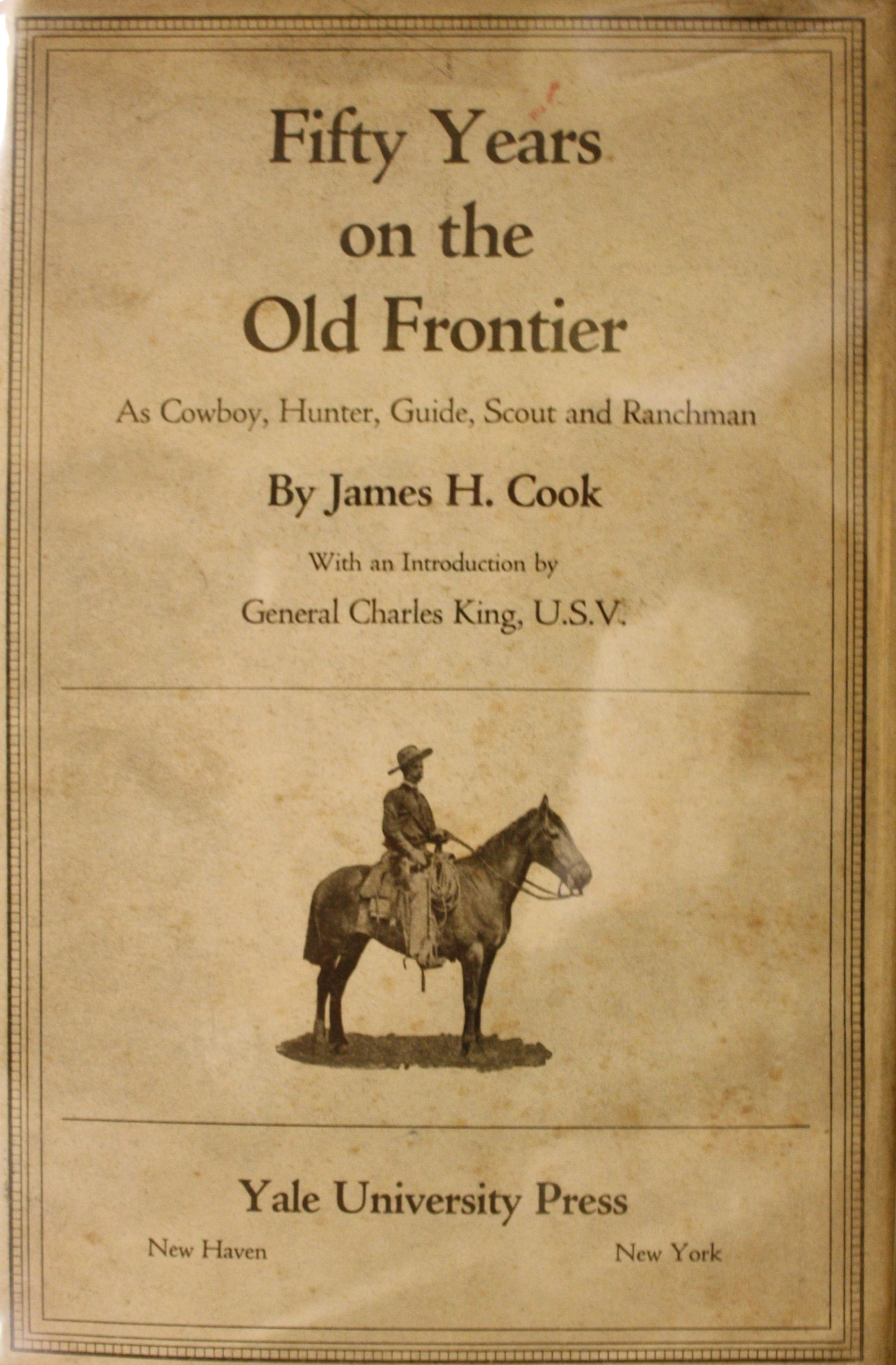 Image for Fifty Years On The Old Frontier As Cowboy, Hunter, Guide, Scout, and Ranchman.