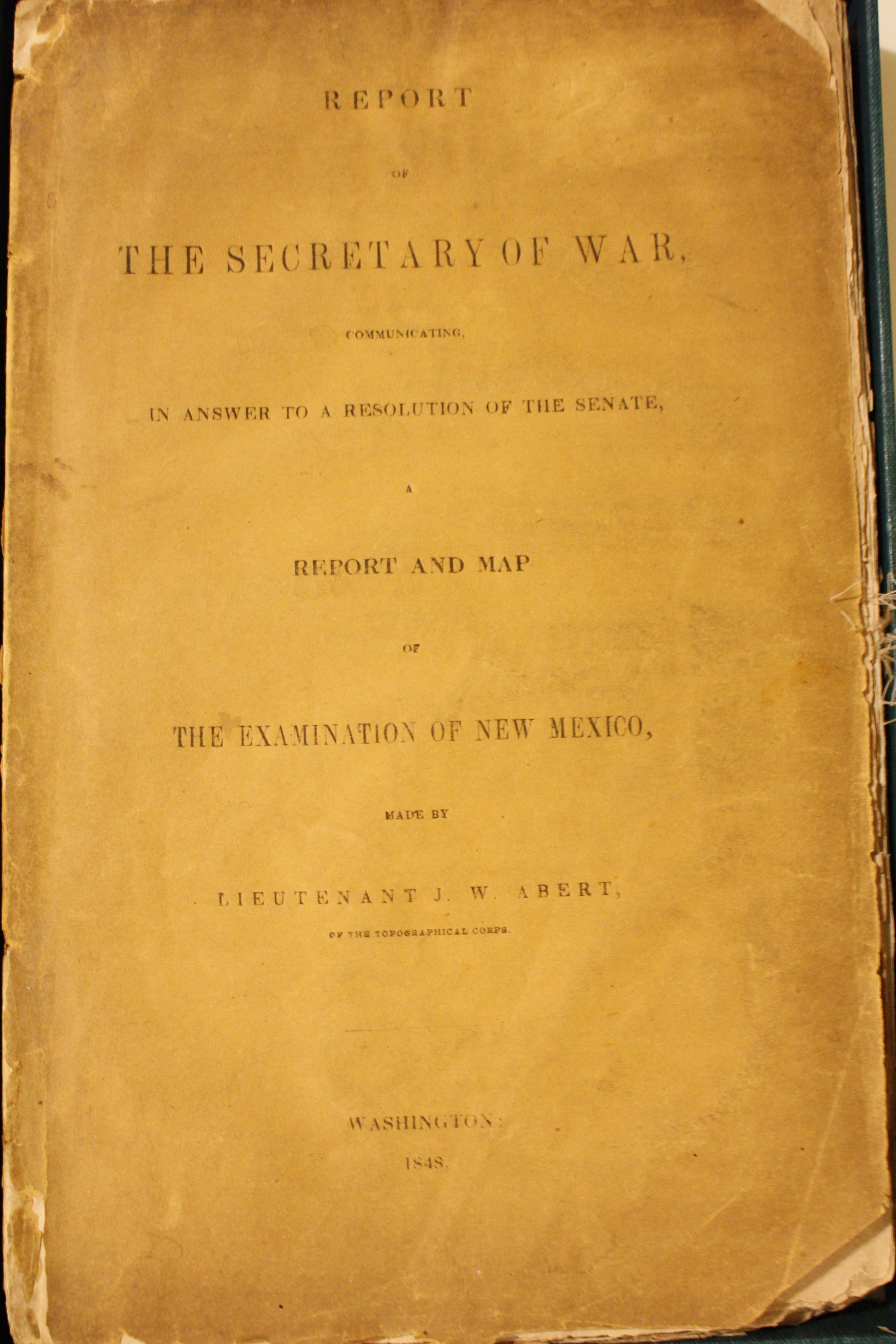 Image for Report of the Secretary of War, Communicating a Report and map of the Examination of New Mexico, Made by Lieutenant J.W. Abert 1848