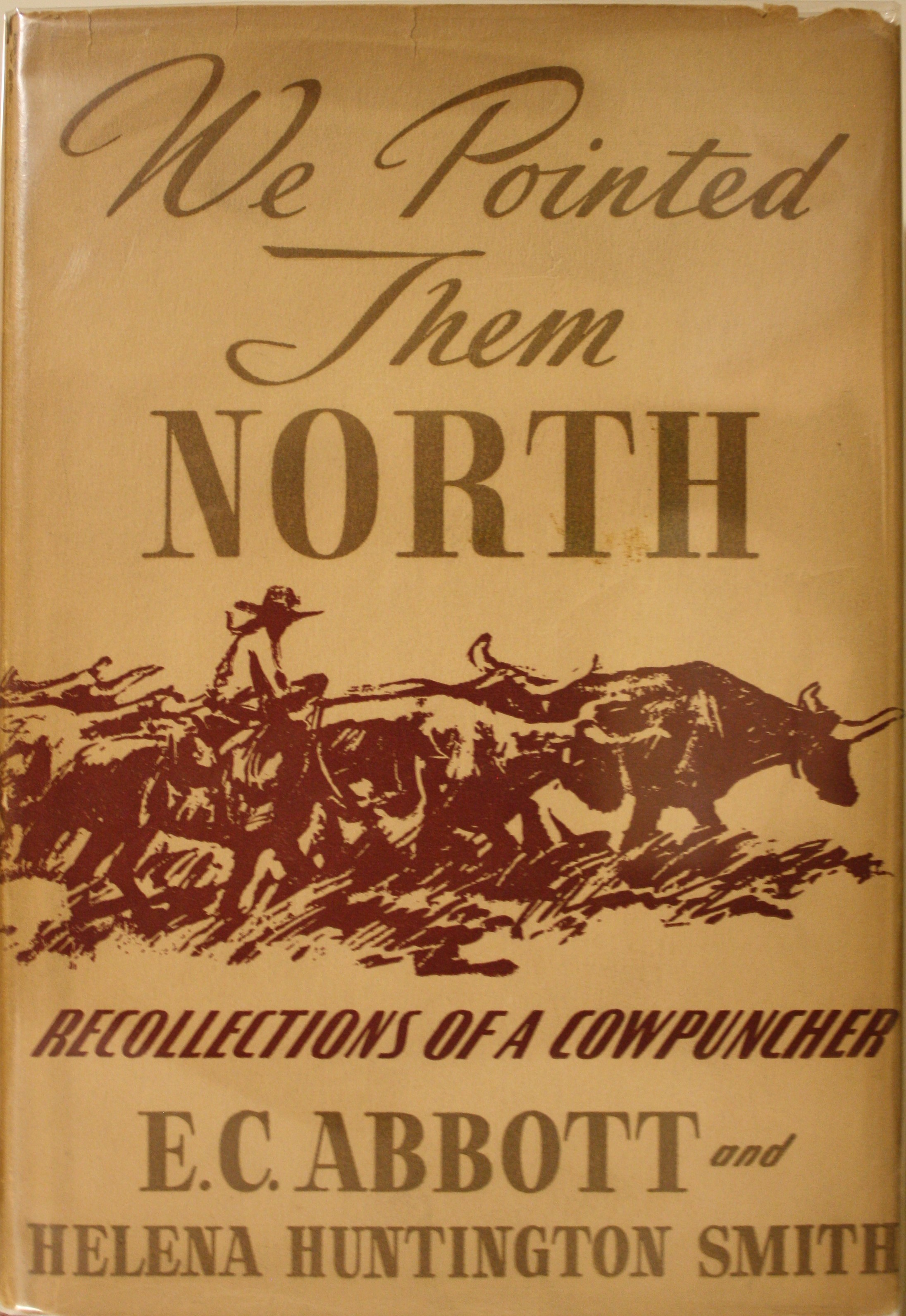 Image for We Pointed Them North  Recollections of a Cowpuncher