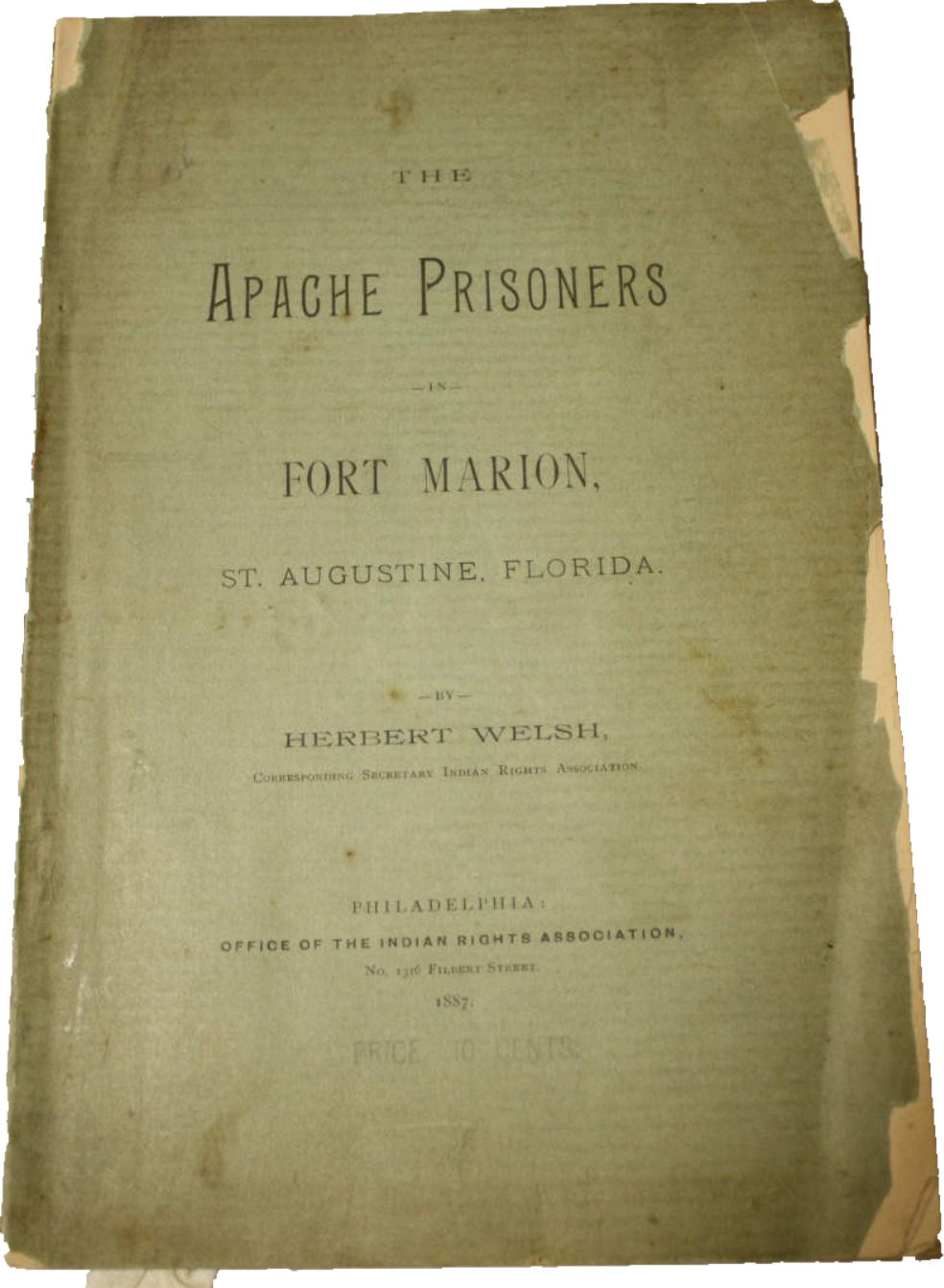 Image for The Apache Prisoners in Fort Marion St. Augustine Florida